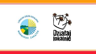 """Grafika przedstawia logo """"Działaj Lokalnie"""" i logo LGD """"Warmiński Zakątek"""""""
